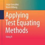 "Jorge González, Co-Director de LIES, publica su libro ""Applying Test Equating Methods"""