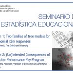 Sesiones extraordinarias Seminario de Estadística Educacional