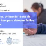 Seminario de Psicometría – Modelos IRTree, Utilizando Teoría de Respuesta al Ítem para detectar Estilos de Respuesta.